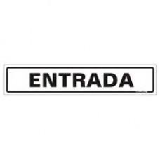 PLACA SINALIZE 05x25 - ENTRADA