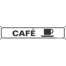 PLACA SINALIZE 05x25 - CAFÉ