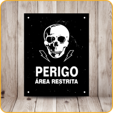 PLACA SINALIZE 18x23 - ÁREA RESTRITA