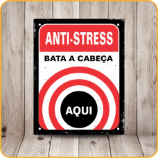 PLACA SINALIZE 18x23 - ANTI STRESS