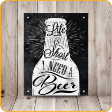 PLACA SINALIZE 18x23 - LIFE IS SHORT